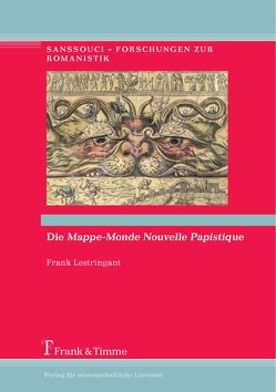 Die Mappe-Monde Nouvelle Papistique von Klettke,  Cornelia, Lestringant,  Frank, Wöbbeking,  Cordula