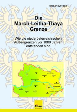 Die March-Leitha-Thaya Grenze von Kovacic,  Herbert