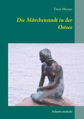 Die Märchenstadt in der Ostsee von Manner,  Doris