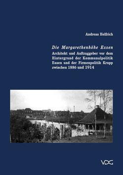 Die Margaretenhöhe in Essen von Helfrich,  Andreas
