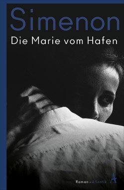 Die Marie vom Hafen von Kalscheuer,  Claudia, Simenon,  Georges