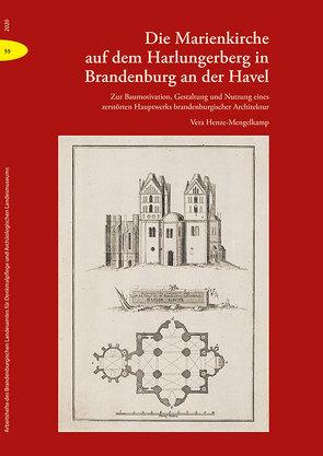 Die Marienkirche auf dem Harlungerberg in Brandenburg an der Havel von Henze-Mengelkamp,  Vera