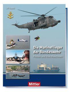 Die Marineflieger der Bundeswehr von Kaack,  Ulf