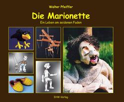 Die Marionette von Pfeiffer,  Walter