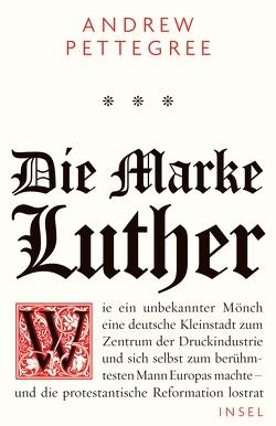 Die Marke Luther von Bischoff,  Ulrike, Pettegree,  Andrew