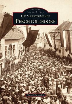 Die Marktgemeinde Perchtoldsdorf von Eschenlor,  Harald