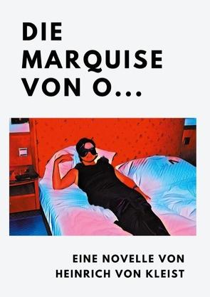 Die Marquise von O… von von Kleist,  Heinrich