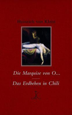 Die Marquise von O… / Das Erdbeben in Chili von Kleist,  Heinrich von, Möhrmann,  Renate