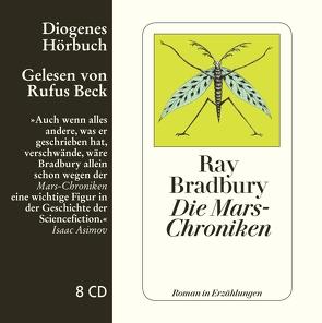 Die Mars-Chroniken von Beck,  Rufus, Bormann,  Margarete, Bradbury,  Ray, Naujack,  Peter, Schlück,  Thomas