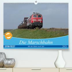 Die Marschbahn (Premium, hochwertiger DIN A2 Wandkalender 2021, Kunstdruck in Hochglanz) von bahnblitze.de