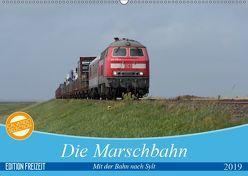 Die Marschbahn (Wandkalender 2019 DIN A2 quer) von bahnblitze.de