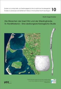 Die Marschen der Insel Föhr und der Wiedingharde, Kr. Nordfriesland von Segschneider,  Martin