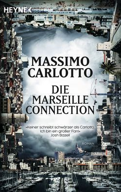 Die Marseille-Connection von Carlotto,  Massimo, Schmidt-Henkel,  Hinrich