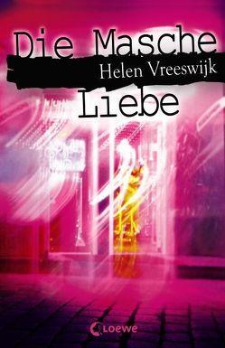 Die Masche Liebe von Stellmacher,  Hermien, Vreeswijk,  Helen