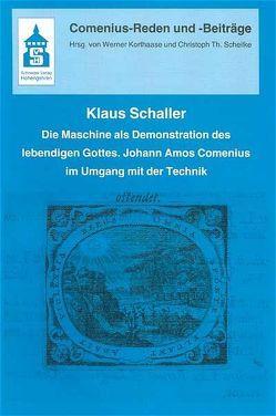 Die Maschine als Demonstration des lebendigen Gottes von Schaller,  Klaus