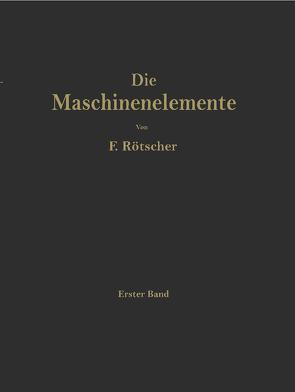 Die Maschinenelemente von Rötscher,  Felix