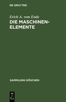 Die Maschinenelemente von VomEnde,  Erich Albert
