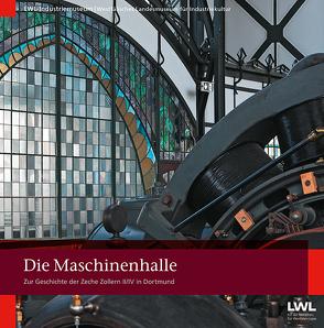 Die Maschinenhalle von Kugler-Mühlhofer,  Anne, Lochert,  Martin, Parent,  Thomas, Zache,  Dirk