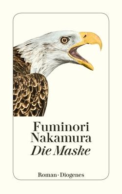 Die Maske von Eggenberg,  Thomas, Nakamura,  Fuminori