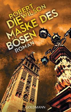 Die Maske des Bösen von Lutze,  Kristian, Wilson,  Robert