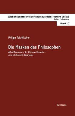 Die Masken des Philosophen von Teichfischer,  Philipp
