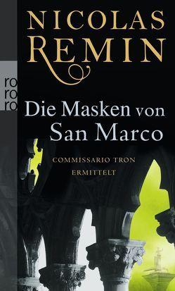 Die Masken von San Marco von Remin,  Nicolas