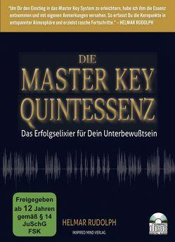 Die Master Key Quintessenz von Rudolph,  Helmar