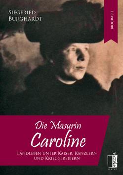 Die Masurin Caroline von Burghardt,  Siegfried