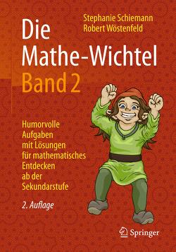 Die Mathe-Wichtel Band 2 von Schiemann,  Stephanie, Wöstenfeld,  Robert