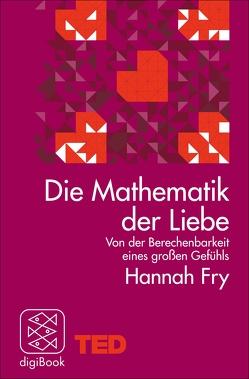 Die Mathematik der Liebe von Fry,  Hannah, Gabler,  Irmengard
