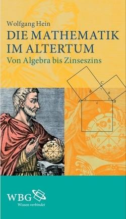 Die Mathematik im Altertum von Hein,  Wolfgang