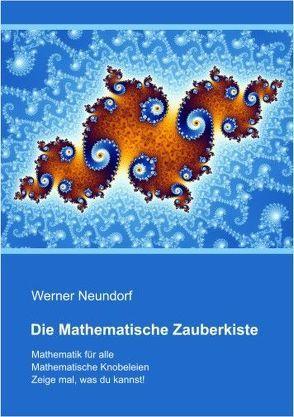 Die Mathematische Zauberkiste von Neundorf,  Werner