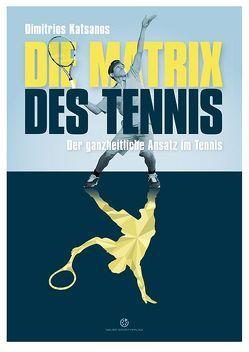 Die Matrix des Tennis von Katsanos,  Dimitrios