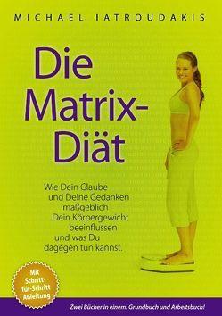 Die Matrix-Diät von Iatroudakis,  Michael