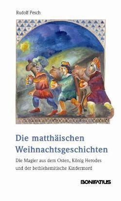 Die matthäischen Weihnachtsgeschichten von Pesch,  Rudolf