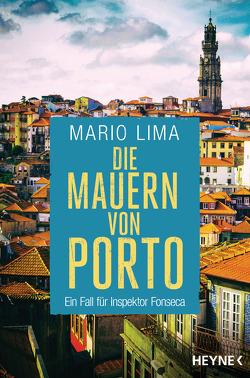 Die Mauern von Porto von Lima,  Mario