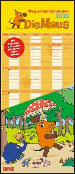 Die Maus 2022 – DUMONT Mega-Familienkalender mit 6 Spalten – Familienplaner mit 2 Stundenplänen und Ferientabelle – Hochformat 30,0 x 70,0 cm von Schmitt-Menzel,  Isolde, Streich,  Friedrich