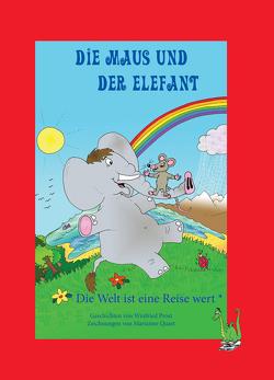 Die Maus und der Elefant von Prost,  Winfried, Quast,  Marianne