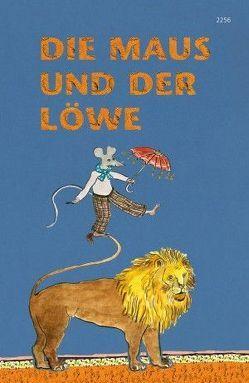 Die Maus und der Löwe von Aesop, Schmid,  Monika