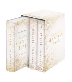 Die Maxton-Hall-Reihe: Alle 3 Bände im Schuber: Save Me. Save You. Save Us. von Kasten,  Mona