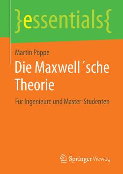 Die Maxwell´sche Theorie von Poppe,  Martin