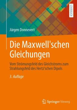 Die Maxwell'schen Gleichungen von Donnevert,  Jürgen