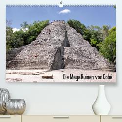 Die Maya Ruinen von Cobá (Premium, hochwertiger DIN A2 Wandkalender 2021, Kunstdruck in Hochglanz) von Colista,  Christian