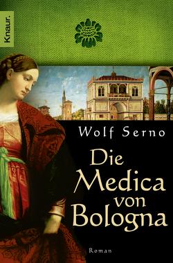 Die Medica von Bologna von Serno,  Wolf