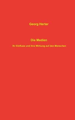 Die Medien von Herter,  Georg