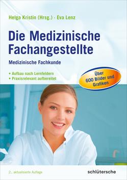 Die Medizinische Fachangestellte von Kristin,  Helga, Lenz,  Eva