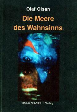 Die Meere des Wahnsinns von Nitzsche,  Rainar, Olsen,  Olaf