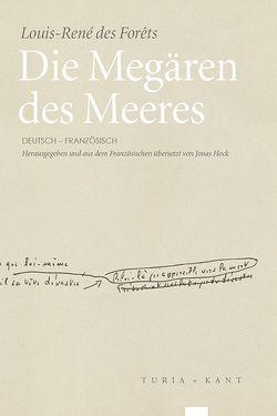 Die Megären des Meeres von Forêts,  Louis-René des, Hock,  Johannes