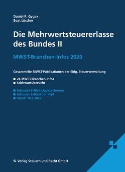 Die Mehrwertsteuererlasse des Bundes II von Gygax,  Daniel R., Lüscher,  Beat