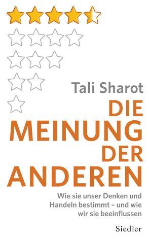 Die Meinung der anderen von Kuhlmann-Krieg,  Susanne, Sharot,  Tali